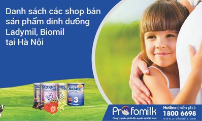 Danh sách các shop bán sản phẩm dinh dưỡng của Profomilk tại Hà Nội